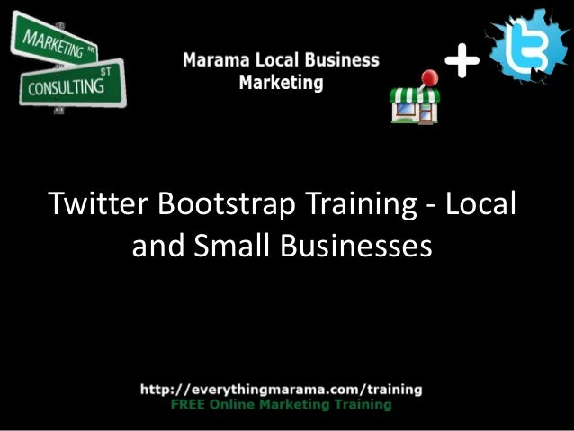 Twitter Bootstrap Training - Local and Small Businesses
