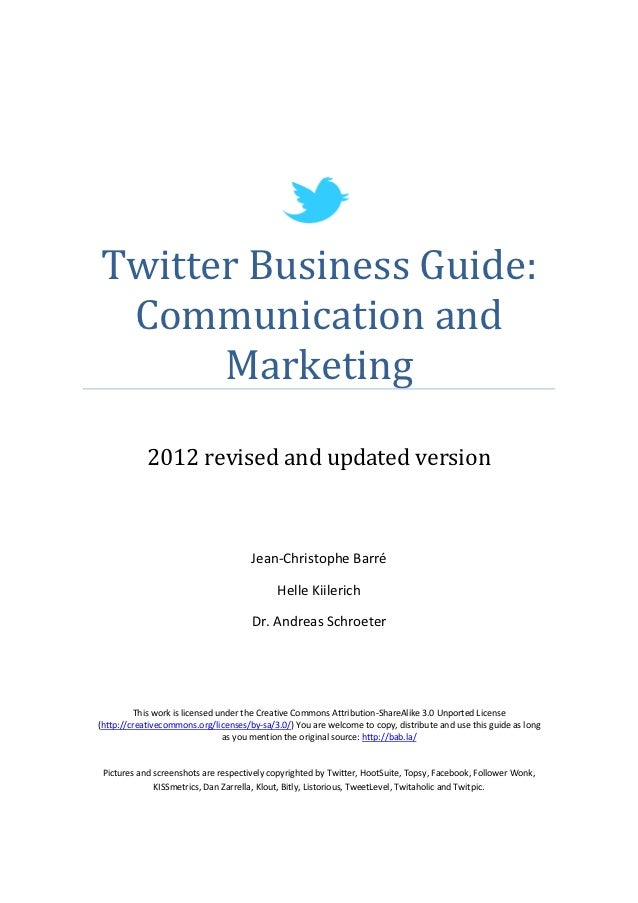 Twitter Business Guide: Communication and      Marketing            2012 revised and updated version                      ...