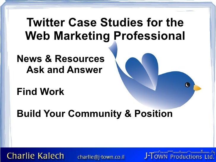 Twitter Case Studies
