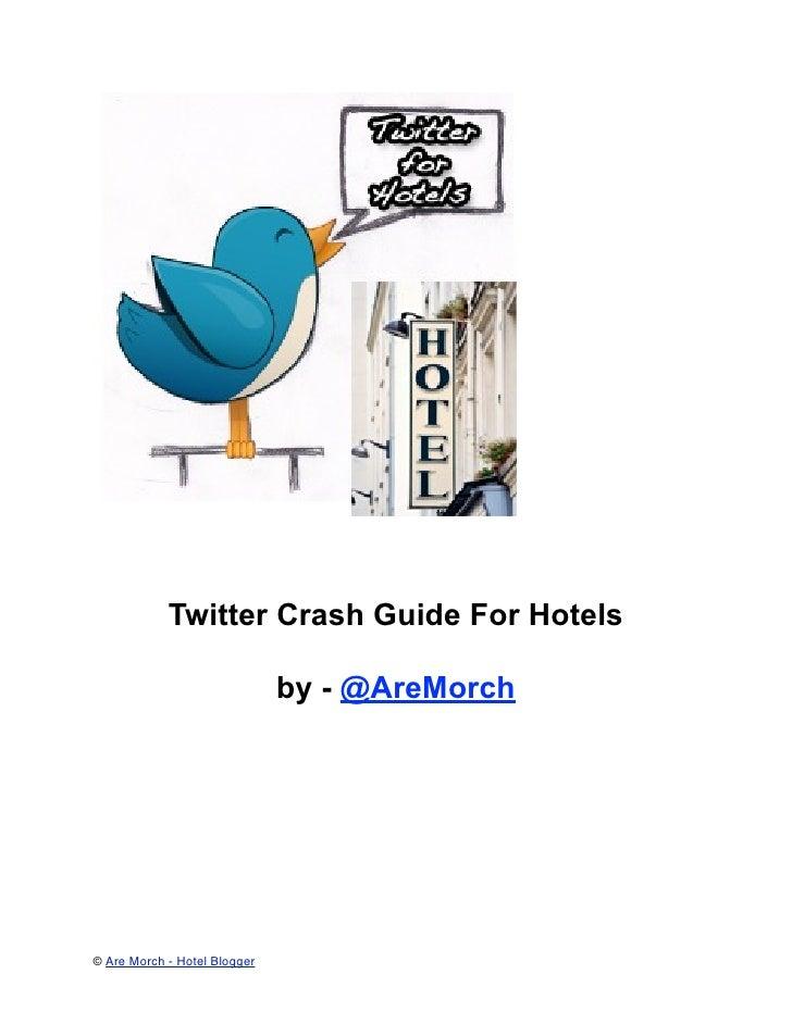 Twitter crash guide for Hotels