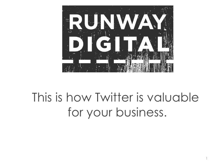 This is how Twitter is valuable  for your business.