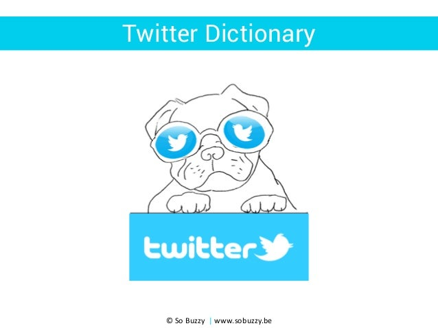 Twitter Dictionary