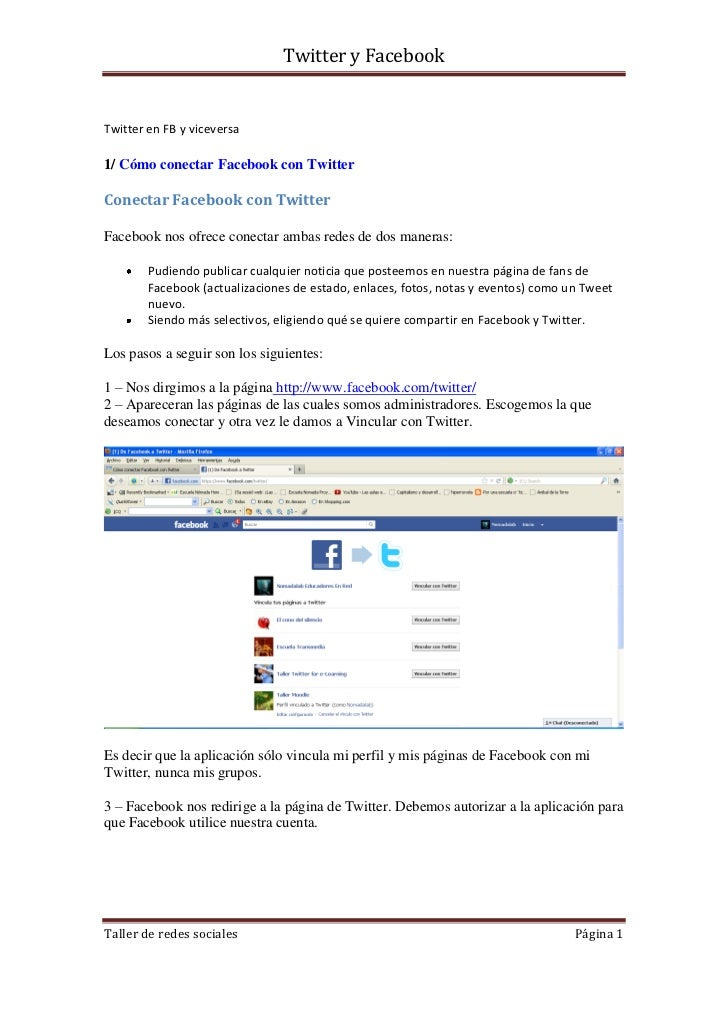 Twitter y FacebookTwitter en FB y viceversa1/ Cómo conectar Facebook con TwitterConectar Facebook con TwitterFacebook nos ...