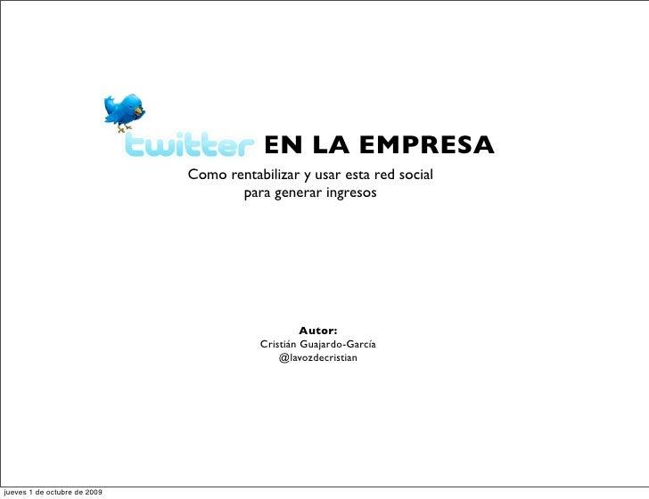 EN LA EMPRESA                               Como rentabilizar y usar esta red social                                      ...