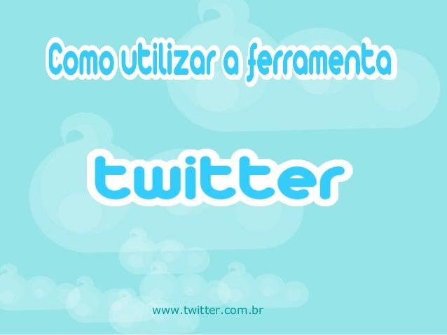 www.twitter.com.br