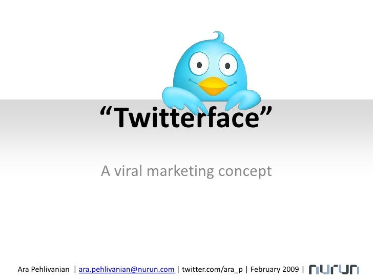 Twitterface: A viral marketing concept