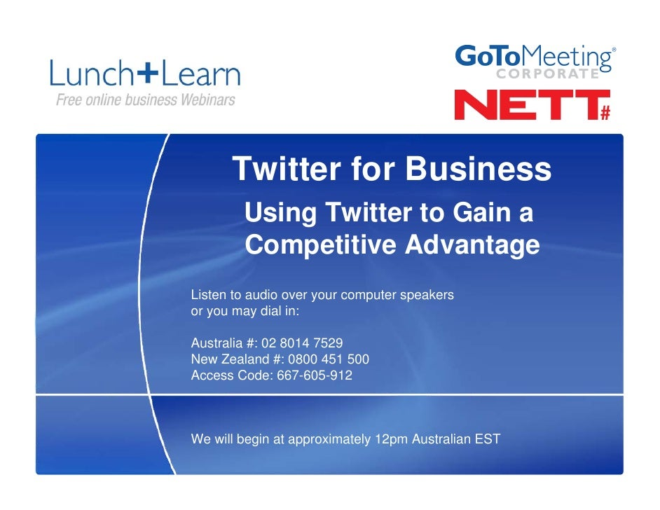 Twitter for Business         Using Twitter to Gain a         Competitive Advantage Listen to audio over your computer spea...