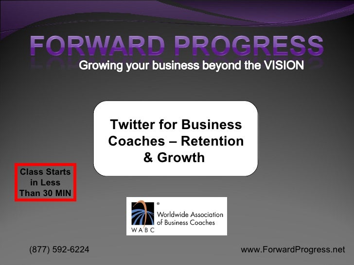 Twitter for Business Coaches – Retention & Growth   Class Starts in Less Than 30 MIN