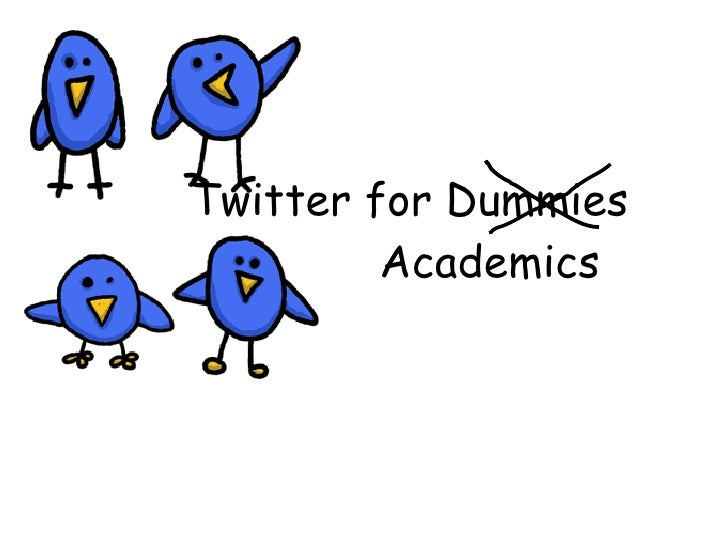 Twitter for Dummies   Academics