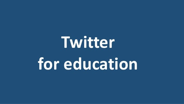 Twitter for education