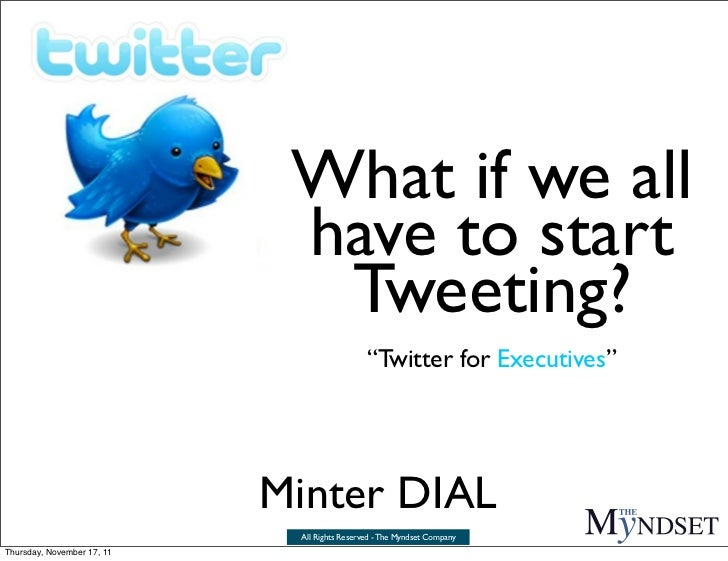 What if we all                             have to start                              Tweeting?                           ...