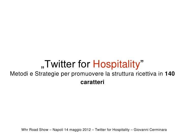 """Twitter for Hospitality"" - Giovanni Cerminara"