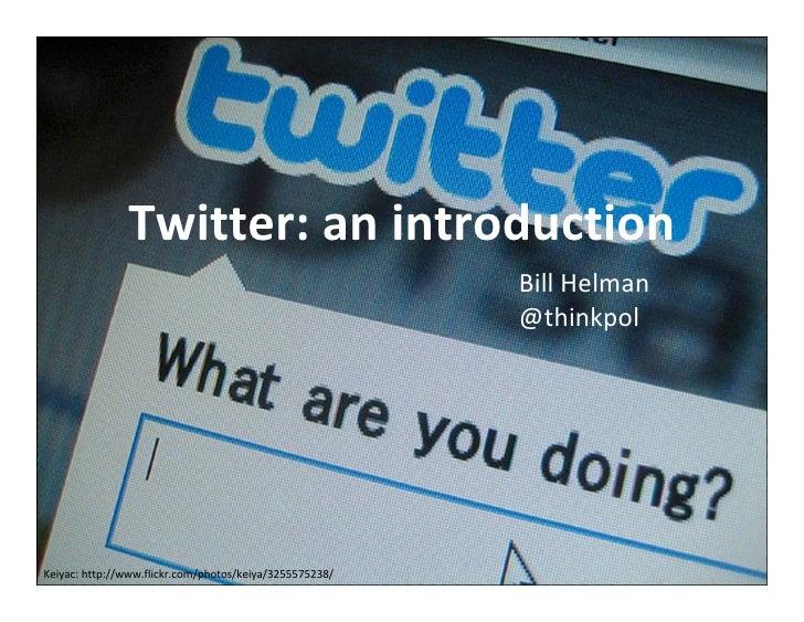Twitter:anintroduction                                                          BillHelman                             ...