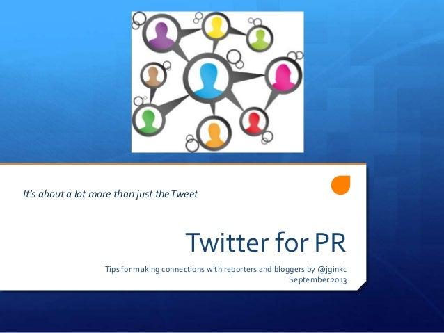 Twitter for pr by jginkc