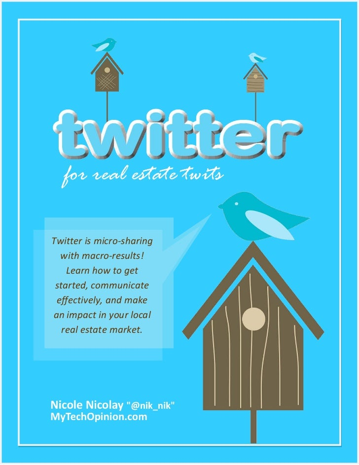 Twitter For Real Estate Twits