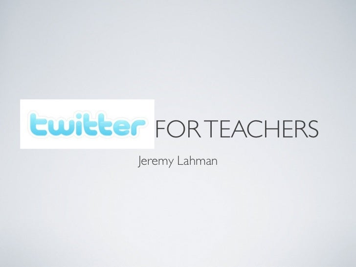FOR TEACHERSJeremy Lahman