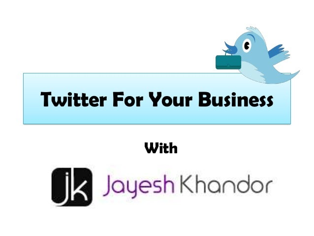 Twitter For Your Business With