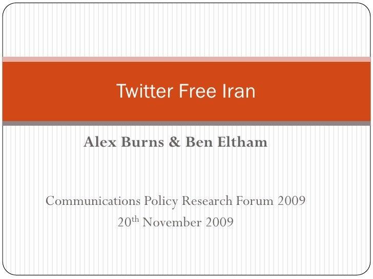 CPRF09 Presentation: Twitter Free Iran