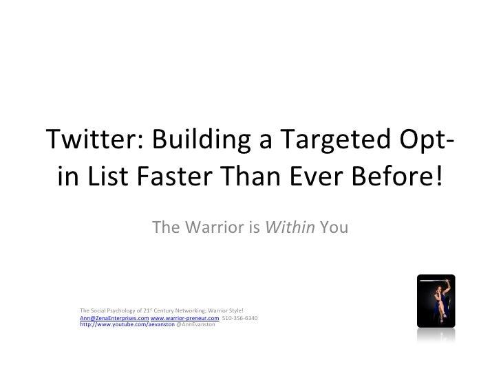 Twitter Growing An Optin List