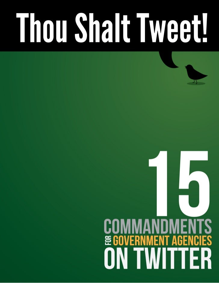15 Commandments for Government Agencies on Twitter
