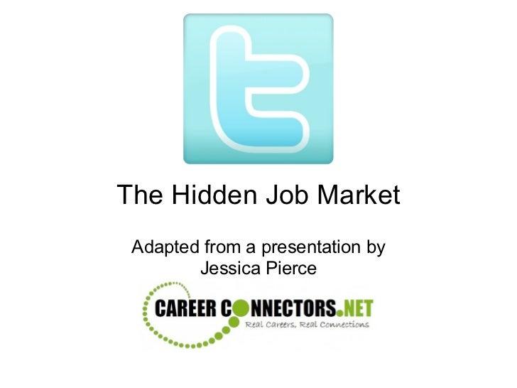 Twitter - the Hidden Job Market