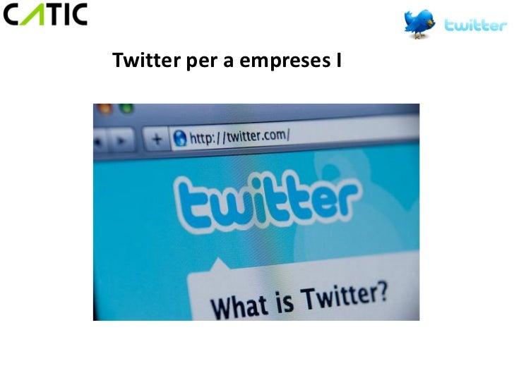 Twitter per a empreses I