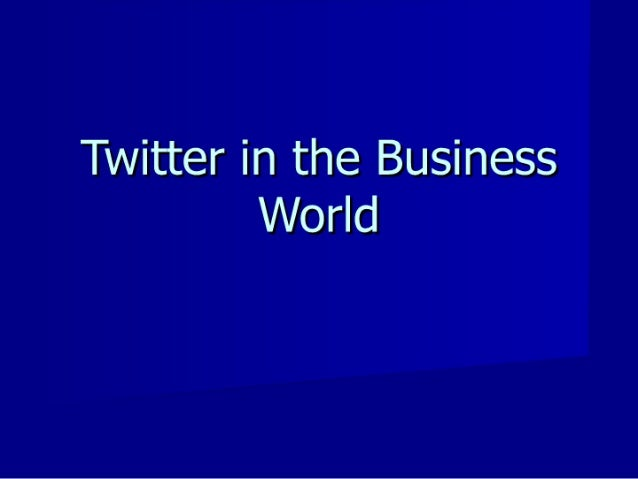 Twitter in the Business World