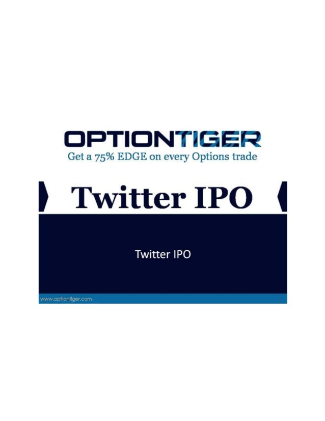 Twitter IPO The big news in the IPO and Social Media worlds is the Twitter IPO. Twitter is of course one of the social med...
