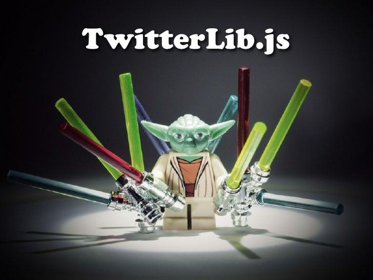 TwitterLib.js