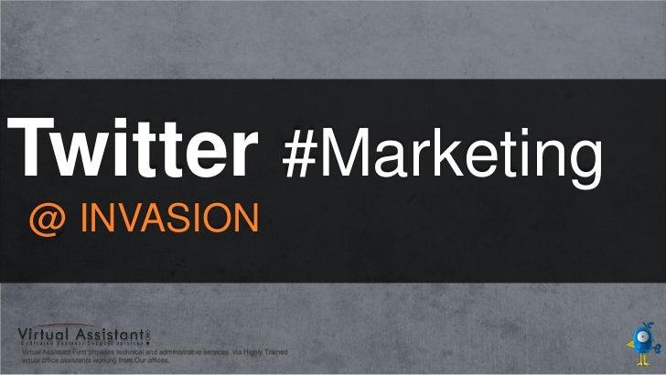 Twitter Marketing Invasion