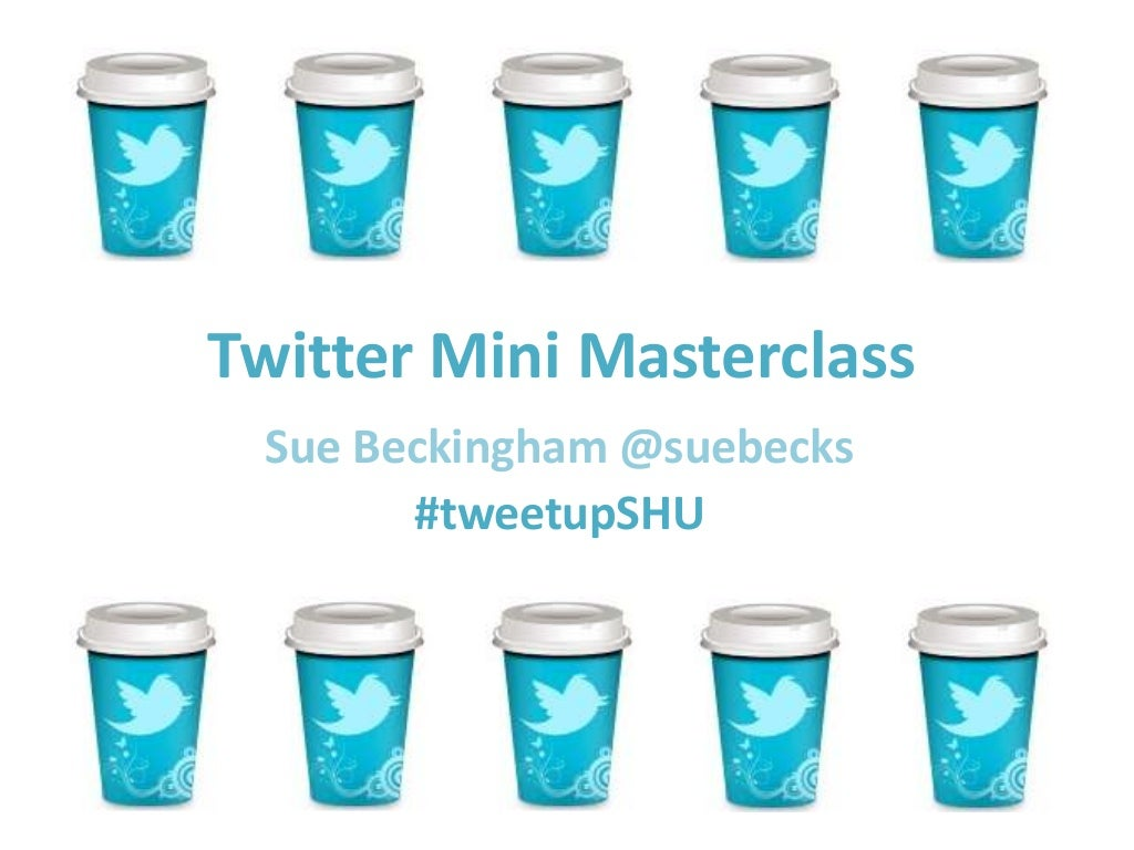 Twitter Mini Masterclass