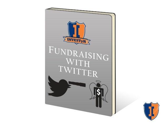 Influence Investors: Secret Twitter Tactics for Fundraising
