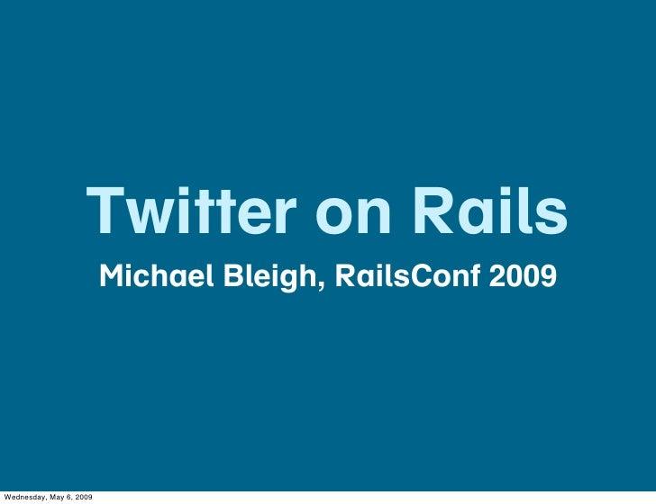 Twitter on Rails
