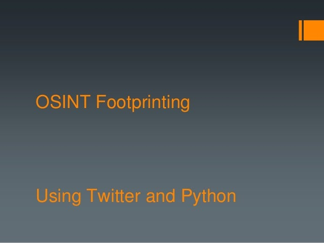 OSINT using Twitter & Python