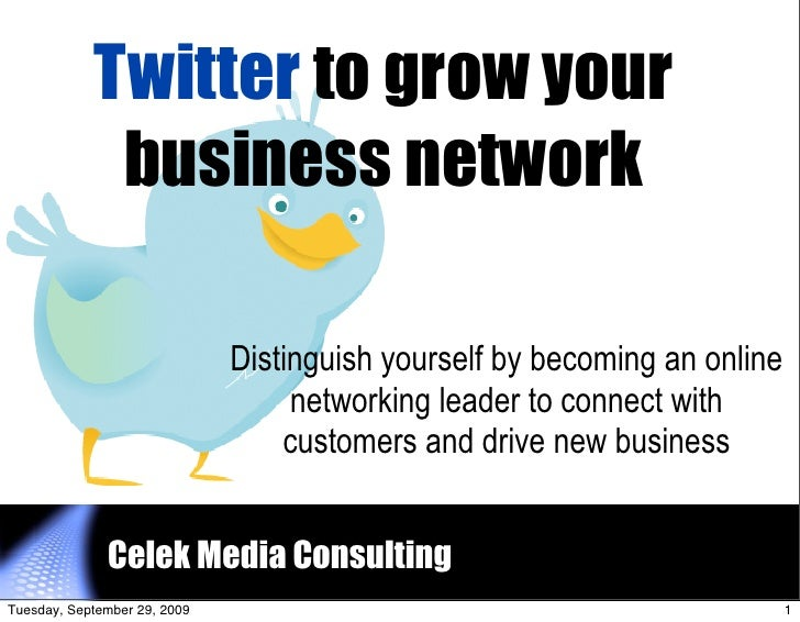 Twitter to grow your              business network                                Distinguish yourself by becoming an onli...