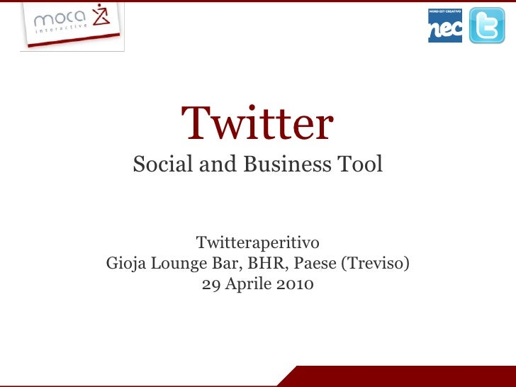Twitter Social and Business Tool Twitteraperitivo Gioja Lounge Bar, BHR, Paese (Treviso) 29 Aprile 2010