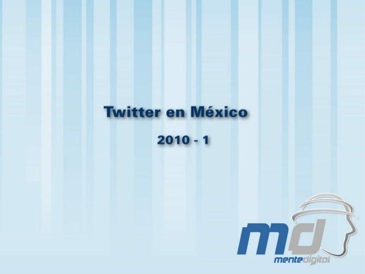 Twitter En Mexico2010