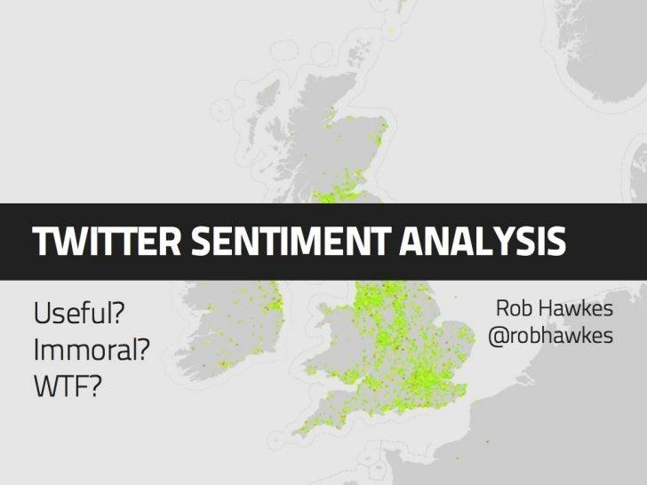 Twitter Sentiment Analysis - Mozilla Brown Bag Talk