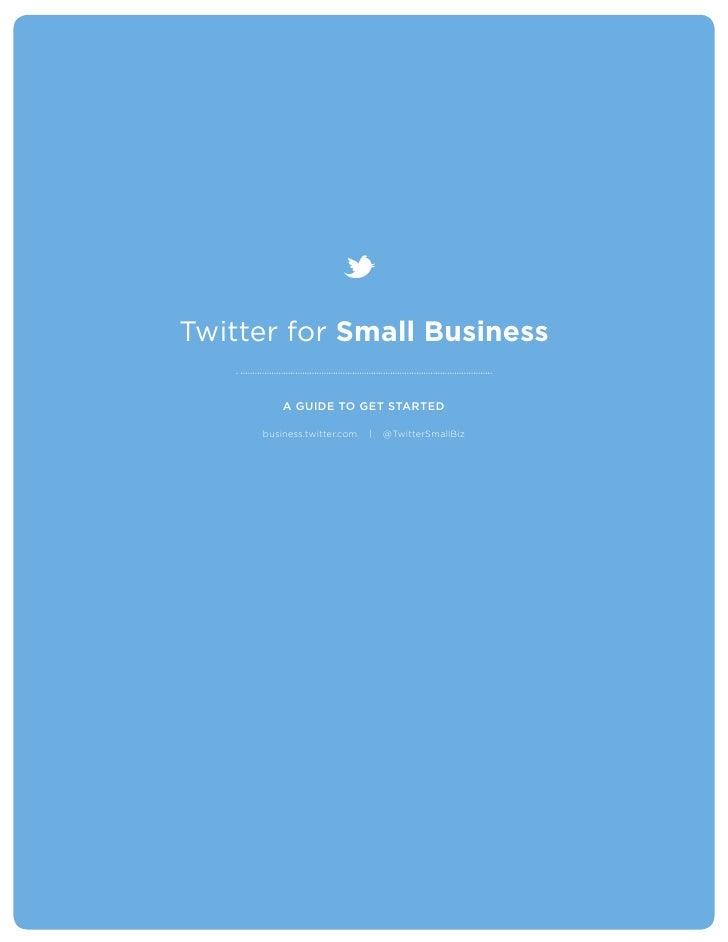 Usa Twitter para tu negocio, guía para empresas hecha por Twitter