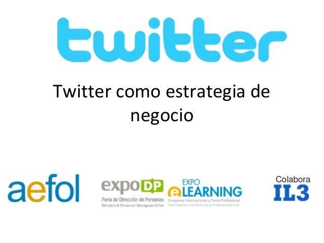 Twitter como estrategia de negocio