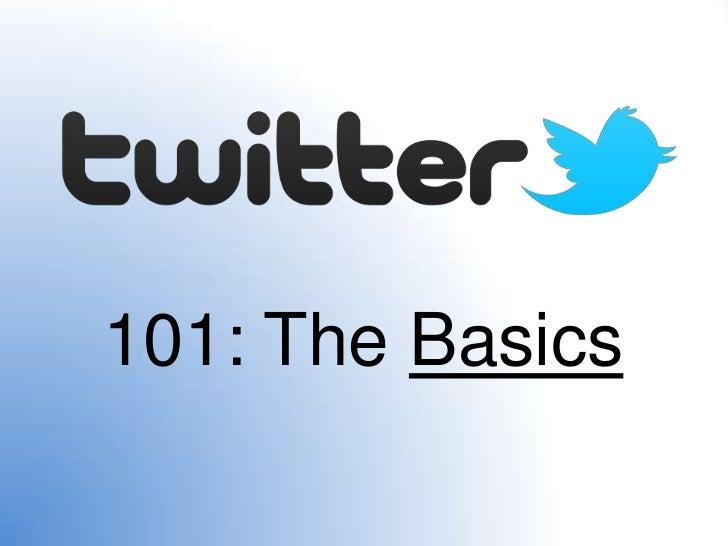 101: The Basics