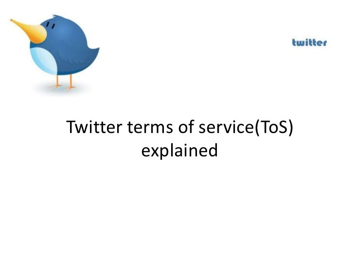 Twitter terms of service(ToS)          explained