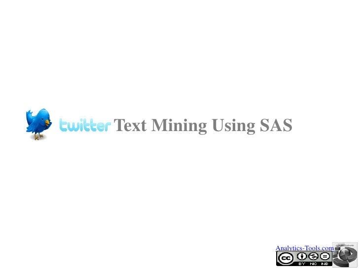 Text Mining Using SAS                  Analytics-Tools.com