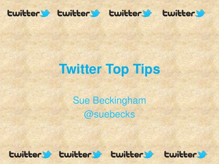 Twitter Top Tips