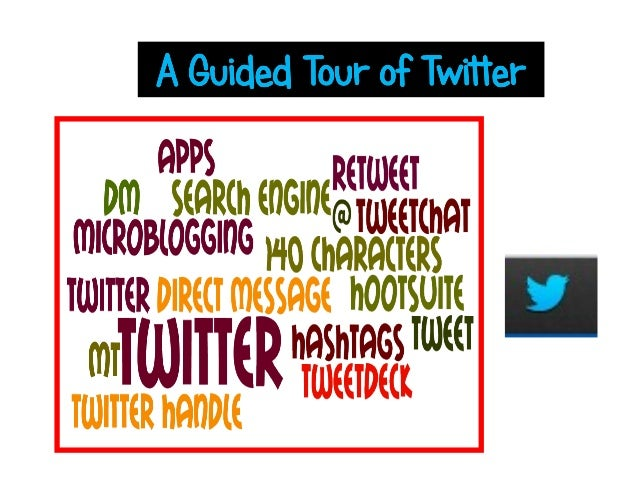 W is twitter?       hat•   Conversations in 140 characters•   Microblogging•   A Search engine•   ….and so much more• See ...