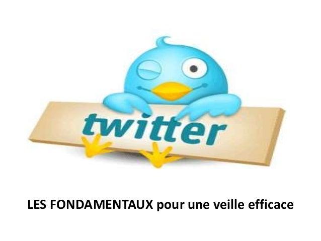 Twitter des fondamentaux à la veille
