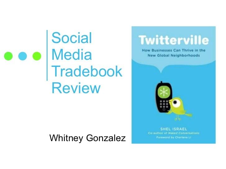 Social Media Tradebook Review Whitney Gonzalez