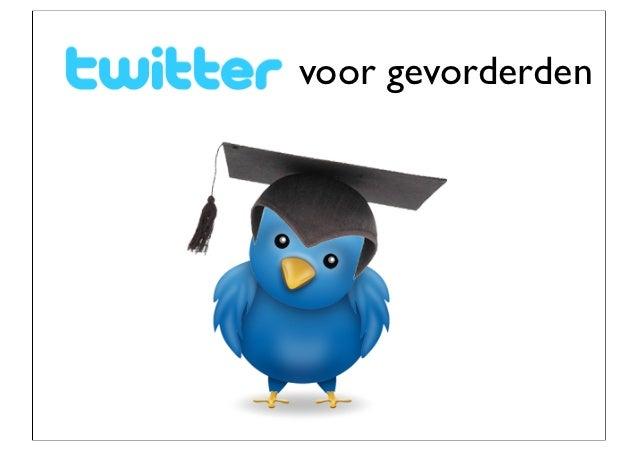 Twitter voor gevorderden april 2012