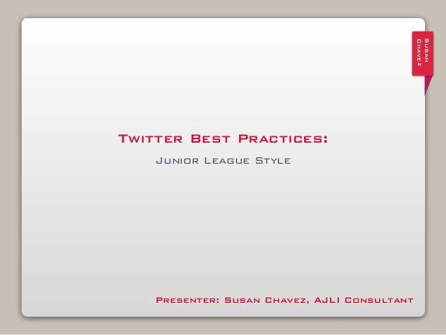 Twitter Best Practices: Junior League Style