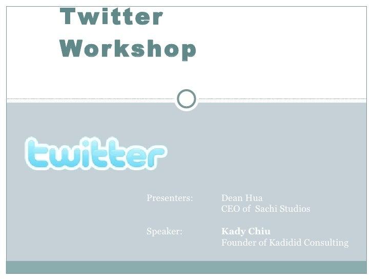 Twitter Workshop